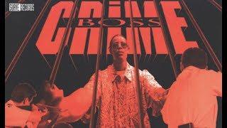Crime Boss - Put Em Up
