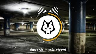 Blueface - Stop Cappin [Bass Boosted]