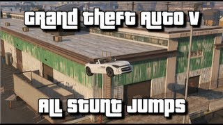 GTA V - All Stunt Jumps - 100% Collectibles Guide - Show Off Achievement/Trophy