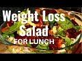 Weight Loss Salad Recipe For Lunch | BEST DIET PLAN TO LOSE WEIGHT