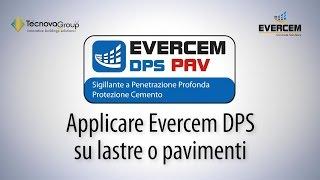 Evercem DPS PAV - Il Re dei Protettivi per il Calcesrtuzzo - Specifico per Pavimentazioni