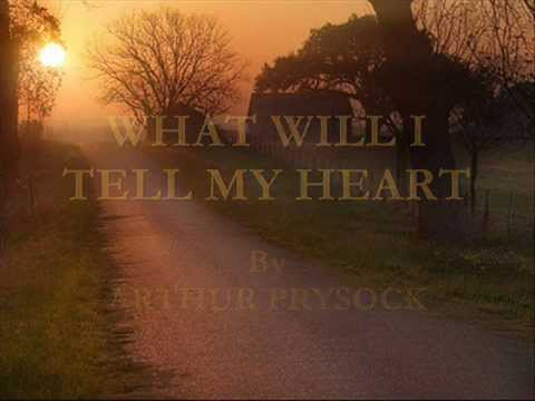 Arthur Prysock - What Will I Tell My Heart?