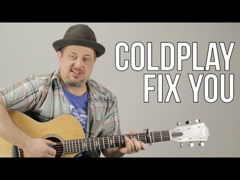 How To Play Coldplay - Fix You