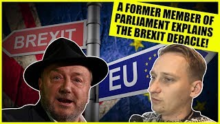 Brexit Now! Ex Member Of Parliament Wants A New Government!