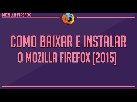 Como Baixar e instalar o Mozilla Firefox 2015