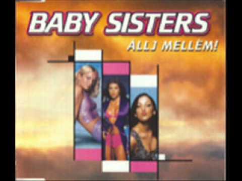 Baby Sisters - Állj Mellém