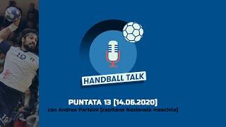 HandballTalk - Puntata 13: con Andrea Parisini
