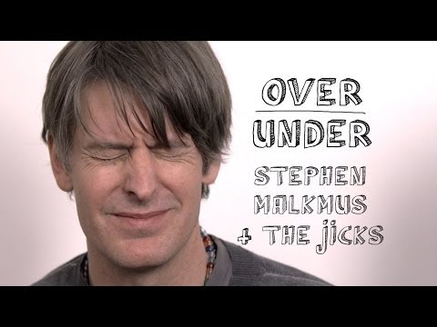 Stephen Malkmus & The Jicks - Over/Under