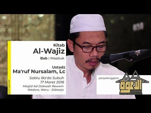 Kitab Al-Wajiz : Masbuk - Ustadz Ma'ruf Nursalam, Lc