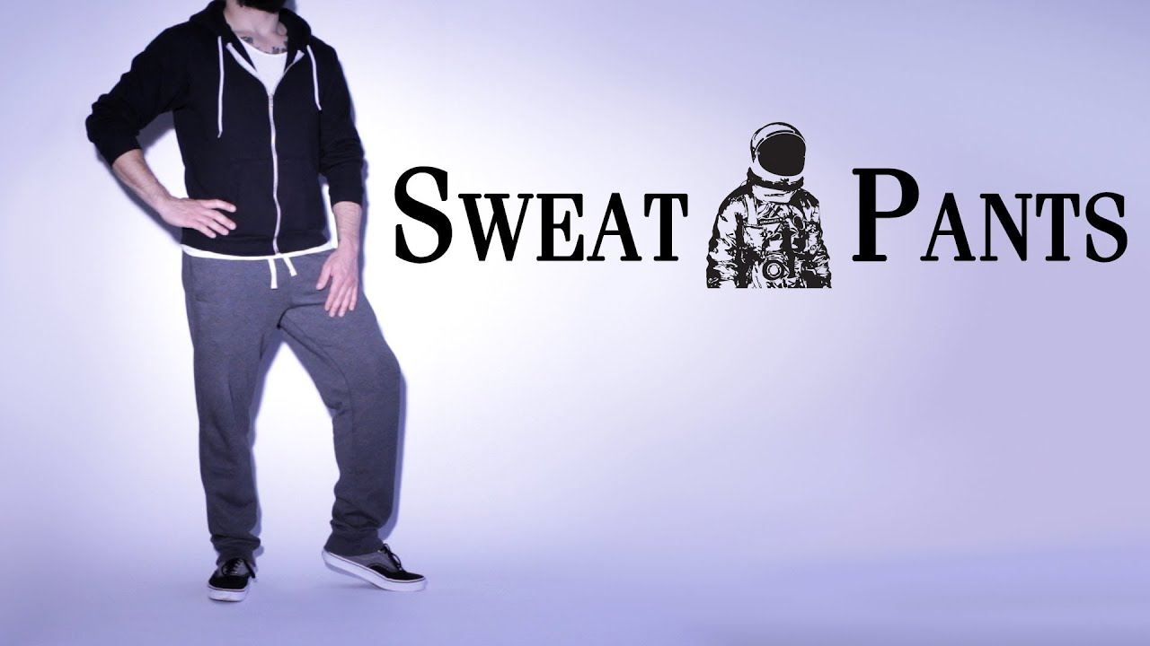 Sweatpants lyrics