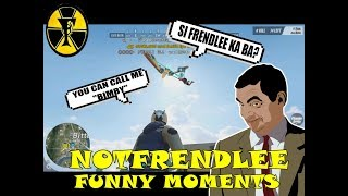 NOTFRENDLEE | FUNNY MOMENTS | (Rules of Survival) [TAGALOG]