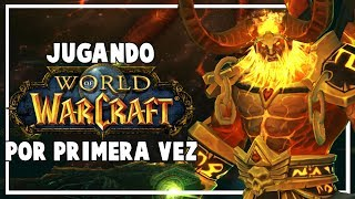 Jugando World of Warcraft por Primera Vez