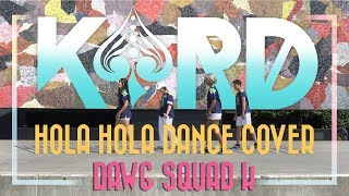 [DAWG SQUAD K] - KARD (??) - Hola Hola (?? ??) - 1thek DANCE COVER CONTEST