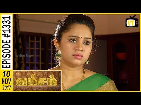 Vamsam - வம்சம் | Tamil Serial | Sun TV |  Epi 1331 | 10/11/2017 | Vision Time
