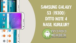Samsung Galaxy S3 (I9300) - Ditto Note 4 (DN4)