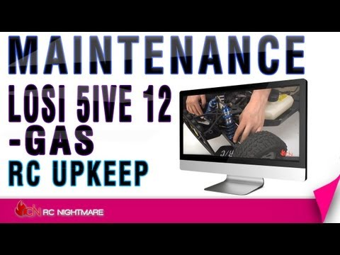 Losi 5IVE First Scheduled Maintenance-Gas Engine Upkeep 1-2 Tanks