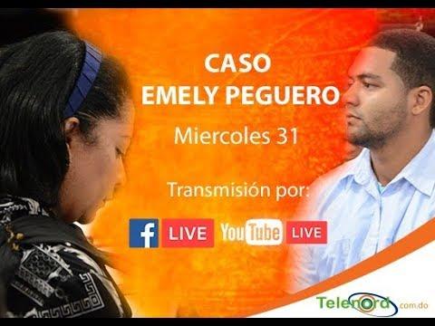 EN VIVO: Ultimo dia Juicio de fondo caso Emely Peguero