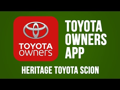 Toyota Owner's App | Heritage Toyota Scion | South Burlington, VT
