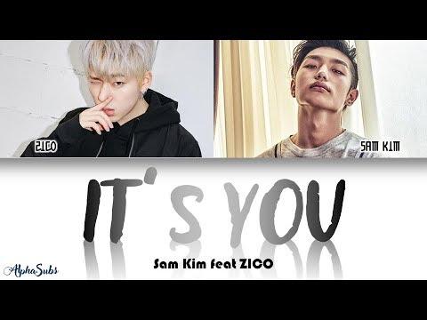 Sam Kim [샘김] Feat. ZICO [지코] - It's You Color Coded Lyrics/가사 [Han|Rom|Eng]