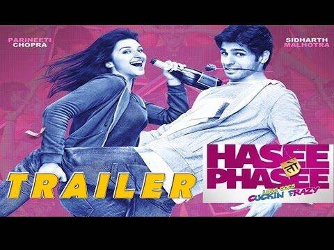Hasee Toh Phasee | Official Trailer | Sidharth Malhotra Parineeti...