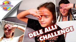 How to do DELE ALLI CHALLENGE - VERRÜCKTE  Family Battle - Family Fun