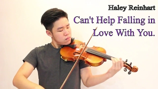 Violin Instrumental Cant Help Falling In Love With You Haley Reinhart Version