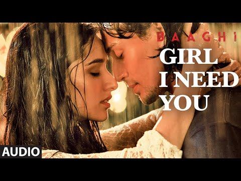 Girl I Need You (Audio) | Baaghı | Tiger & Shraddha | Arijit Singh, Meet Bros, Roach Killa, Khushboo