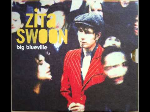 Zita Swoon - Givin Up The Hero