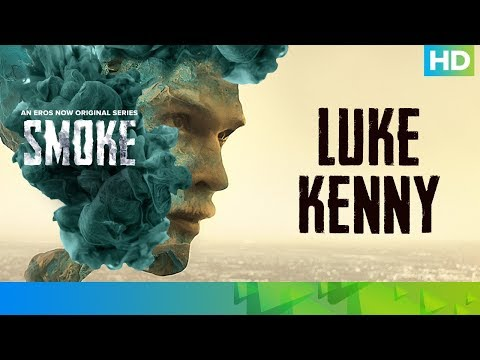 Falin by Luke Kenny | SMOKE | An Eros Now Original Series | All Episodes Streaming Now