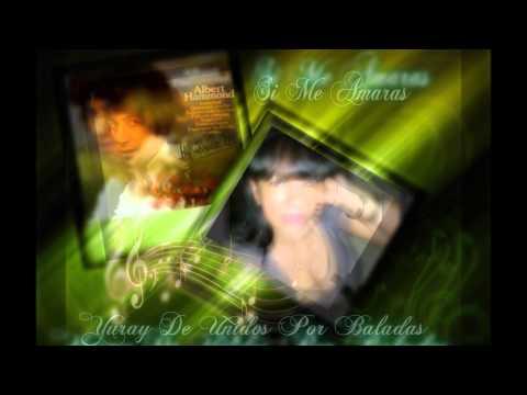Albert Hammond ♥ Si Me Amaras