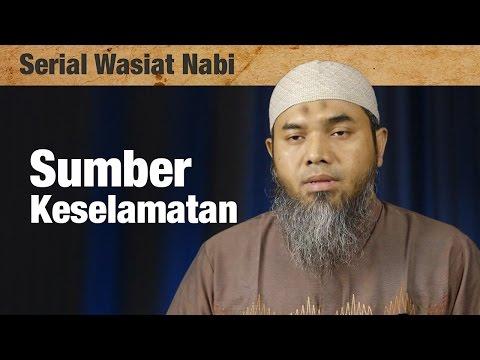 Serial Wasiat Nabi : Episode 73 , Sumber Keselamatan - Ustadz Afifi Abdul Wadud