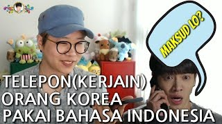 Download Lagu (PRANK CALL) JIKA ORANG KOREA DIAJAK BICARA PAKAI BAHASA INDONESIA? Gratis STAFABAND