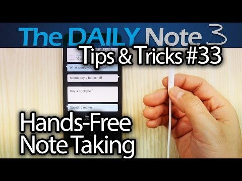 Samsung Galaxy Note 3 Tips & Tricks Episode 33: Hands-Free Note Taking (3 Different Ways)