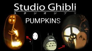 ANIME PUMPKINS TOTORO AND NO FACE GHIBLI CARVING TUTORIAL