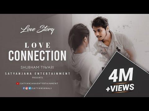 LOVE CONNECTION by Shubham Tiwari 2016