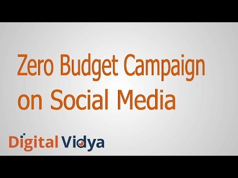 How to run a Zero Budget campaign on Social Media