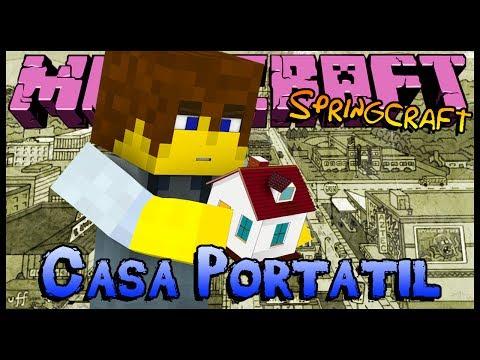 Casa Portátil - Springcraft #04 (Minecraft)