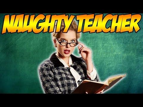 NAUGHTY TEACHER