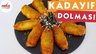 Kadayıf Dolması - Şerbetli Tatlı Tarifi - Nefis Yemek Tarifleri