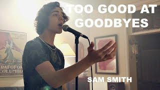 Download Lagu Sam Smith - Too Good At Goodbyes (Cover by Alexander Stewart) Gratis STAFABAND