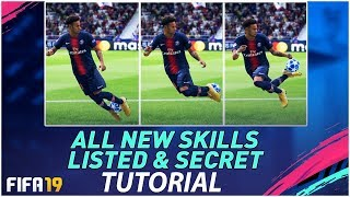 FIFA 19 ALL NEW SKILLS TUTORIAL + HIDDEN & SECRET NEW SKILL MOVES in FIFA 19 / PS4 & XBOX ONE !!