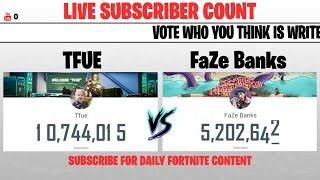 Tfue vs FaZe Banks LIVE SUBSCRIBER Count