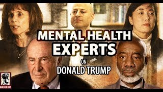 Mental Health Experts on Donald Trump • BRAVE NEW FILMS