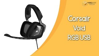 Corsair Void RGB USB İncelemesi