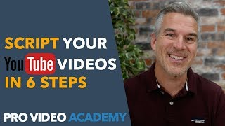 How To Script YouTube Videos In 6 Steps
