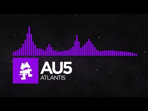 Atlantis - Au5 (Monstercat Release)