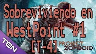 Project Zomboid [T4] #1 - Volvemos a West Point. Español