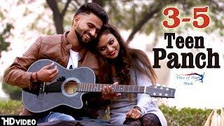 3 5 (Teen Panch) | Vicky Natwariya, Deepika Jain | Ft.Veenay Singh | Latest Punjabi Song 2018 | VOHM
