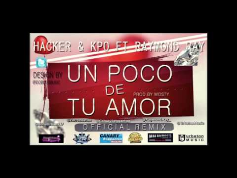 Hacker y Kpo Ft Raymond Ray - Un...