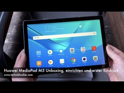 Huawei MediaPad M5 Unboxing, einrichten und erster Eindruck